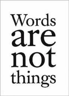 Words are Not Things, Paperback Book