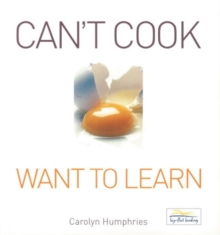 Can't Cook Want to Learn, Paperback