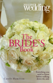 The Bride's Book : You and Your Wedding, Paperback