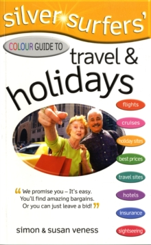 Silver Surfer's Colour Guide to Travel and Holidays, Paperback
