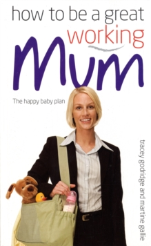 How to be a Great Working Mum, Paperback