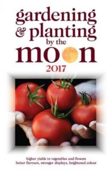 Gardening and Planting by the Moon, Paperback