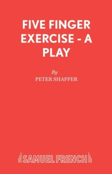 Five Finger Exercise : A Play, Paperback Book