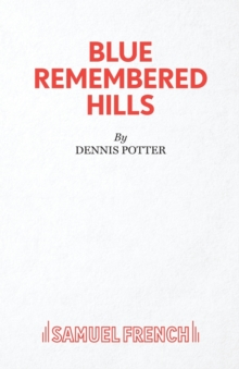 Blue Remembered Hills, Paperback