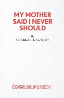 My Mother Said I Never Should, Paperback