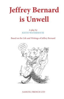 Jeffrey Bernard is Unwell, Paperback