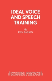 Ideal Voice and Speech Training, Paperback Book