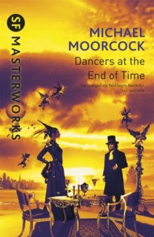 The Dancers at the End of Time, Paperback