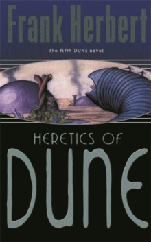 The Heretics of Dune : Bk. 5, Paperback Book