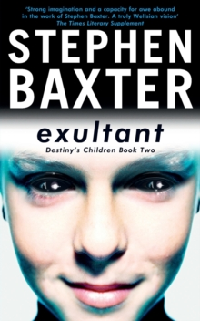 Exultant : Destiny's Children Book 2, Paperback