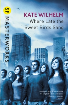 Where Late The Sweet Birds Sang, Paperback
