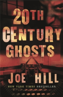 20th Century Ghosts, Paperback Book