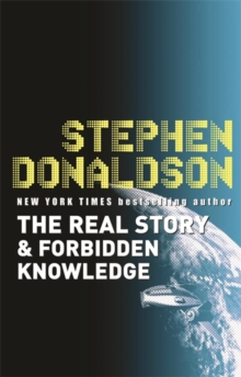 The Real Story and Forbidden Knowledge : v. 1, Paperback