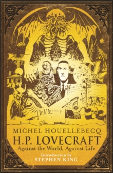 H.P. Lovecraft : Against the World, Against Life, Paperback