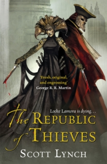 The Republic of Thieves, Paperback