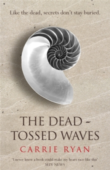 The Dead-tossed Waves, Paperback