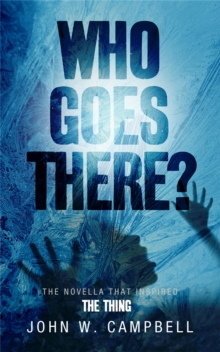 Who Goes There, Paperback
