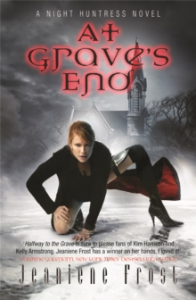 At Grave's End : A Night Huntress Novel At Grave's End Bk. 3, Paperback Book
