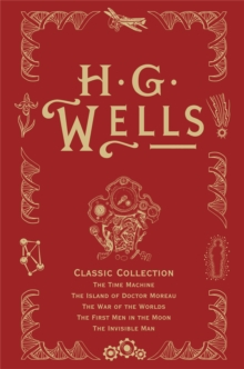 HG Wells Classic Collection : v. I, Hardback