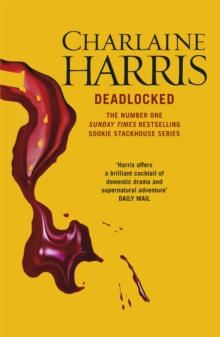 Deadlocked : A True Blood Novel, Paperback Book