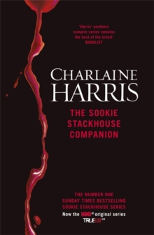 The Sookie Stackhouse Companion : A Complete Guide to the Sookie Stackhouse Series, Hardback Book