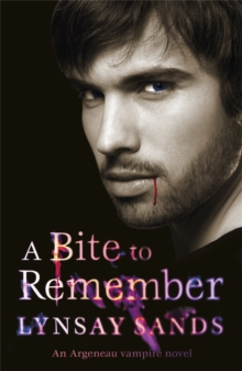 A Bite to Remember : An Argeneau Vampire Novel, Paperback