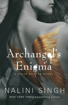 Archangel's Enigma : A Guild Hunter Novel, Paperback Book