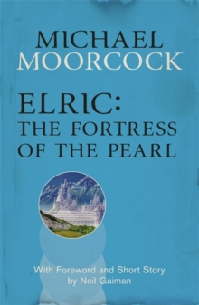 Elric: The Fortress of the Pearl, Paperback