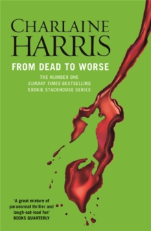 From Dead to Worse : A True Blood Novel, Paperback