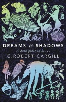 Dreams and Shadows, Paperback