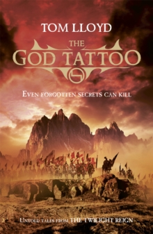The God Tattoo : Untold Tales from the Twilight Reign, Paperback Book