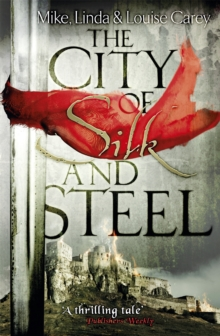 The City of Silk and Steel, Paperback Book