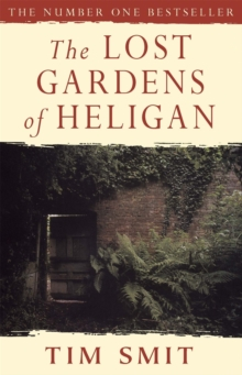 The Lost Gardens of Heligan, Paperback