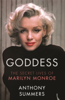 Goddess : The Secret Lives of Marilyn Monroe, Paperback