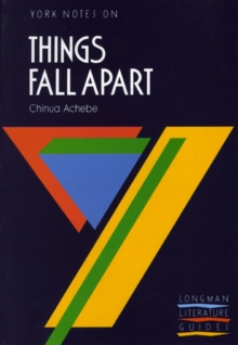 Things Fall Apart: York Notes for GCSE, Paperback