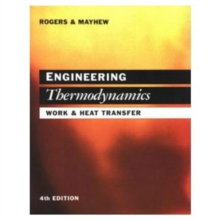 Engineering Thermodynamics : Work and Heat Transfer S.I.Units, Paperback