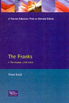 The Franks in the Aegean : 1204-1500, Paperback