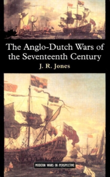 The Anglo-Dutch Wars of the Seventeenth Century, Paperback