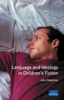 Language and Ideology in Children's Fiction, Paperback Book