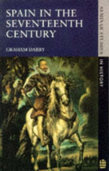 Spain in the Seventeenth Century, Paperback Book