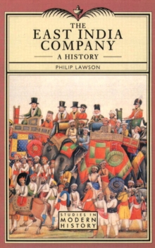 The East India Company : A History, Paperback