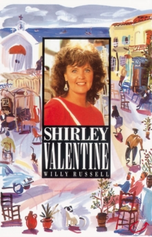 Shirley Valentine, Paperback Book