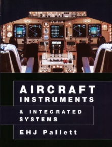 Aircraft Instruments and Integrated Systems, Paperback