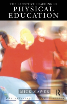 The Effective Teaching of Physical Education, Paperback