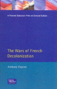 The Wars of French Decolonization, Paperback