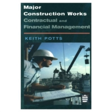 Major Construction Works : Contractual and Financial Management, Paperback