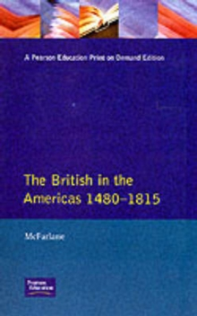 The British in the Americas, 1480-1815, Paperback Book