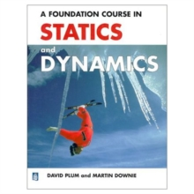A Foundation Course in Statics and Dynamics, Paperback