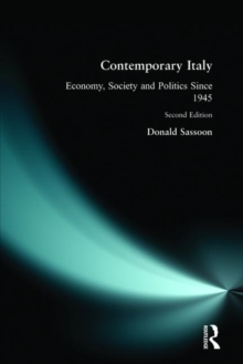 Contemporary Italy : Economy, Society, and Politics Since 1945, Paperback