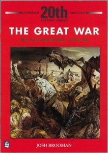 The Great War : the First World War 1914-18, Paperback